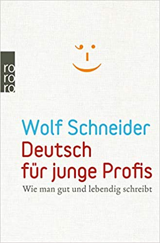 Wolf Schneider – Deutsch für junge Profis
