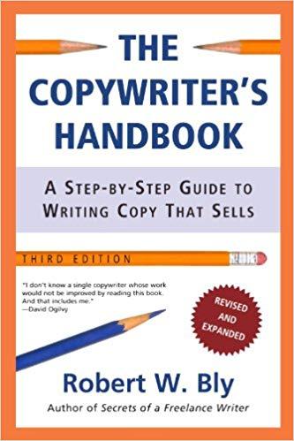 Robert W. Bly – The Copywriter's Handbook