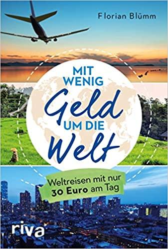 Florian Blümm – Mit wenig Geld um die Welt