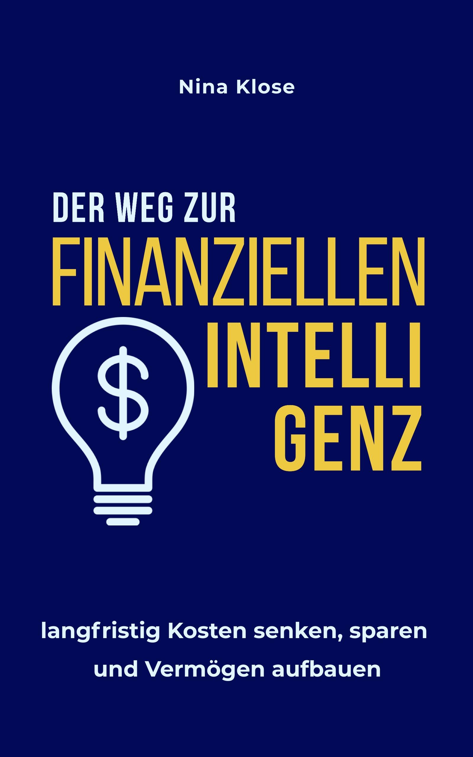 Der Weg zur finanziellen Intelligenz Buch